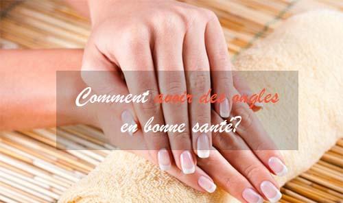avoir ongles en bonne santé