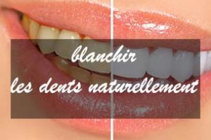 blanchir les dents naturellement