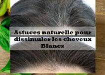 astuces naturelle pour dissimuler les cheveux blancs