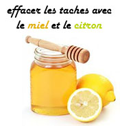 effacer les taches avec le miel et le citron