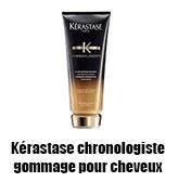 Kérastase chronologiste gommage pour cheveux