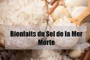 bienfaits du sel de la mer morte