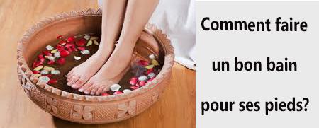 Faire un bon bain de pieds à la maison