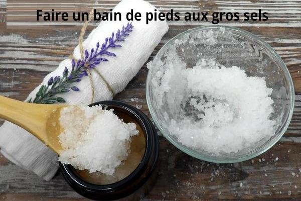 Recette bain de pieds aux gros sels