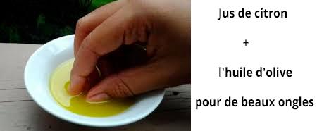 Jus de citron et l'huile d'olive pour prendre soin des ongles