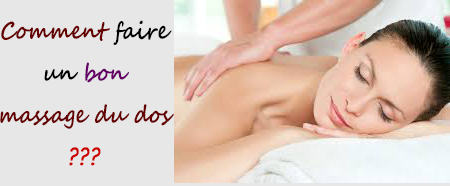 Comment faire un bon Massage du Dos